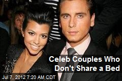 Celeb Couples Who Don't Share a Bed