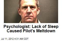 Psychologist: Lack of Sleep Caused JetBlue Meltdown