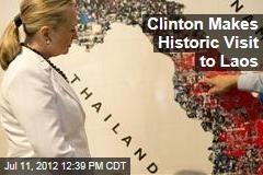 Clinton Makes Historic Visit to Laos