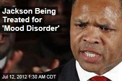 Jackson Being Treated for 'Mood Disorder'
