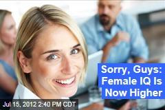 Sorry, Guys: Female IQ's Now Higher