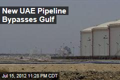New UAE Pipeline Bypasses Gulf