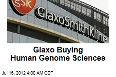 Glaxo Buying Human Genome Sciences