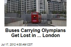 Buses Carrying Olympians Get Lost in London