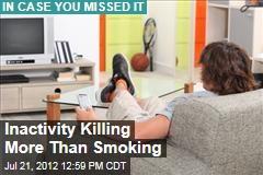 Inactivity Killing More Than Smoking