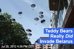 Teddy Bears Really Did Invade Belarus