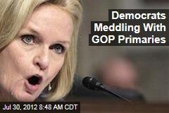 Democrats Meddling With GOP Primaries