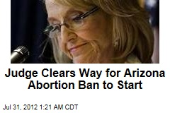 Judge Clears Way for Arizona Abortion Ban to Start