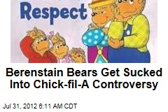 Berenstain Bears Growl About Chick-fil-A