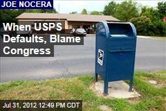 When USPS Defaults, Blame Congress