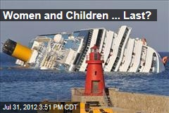 Women and Children ... Last?
