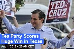 Tea Party Scores Huge Win in Texas