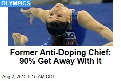 Former Anti-Doping Chief: 90% Get Away With It