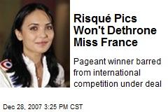 Risqué Pics Won't Dethrone Miss France
