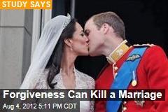 Forgiveness Can Kill a Marriage