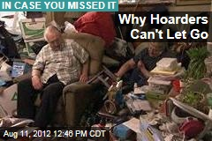 Why Hoarders Can't Let Go