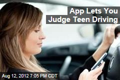 New Mobile App Rates Teens' Driving