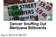 Denver Snuffing Out Marijuana Billboards