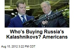 Who's Buying Russia's Kalashnikovs? Americans