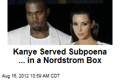 Kanye Served Subpoena ... in a Nordstrom Box