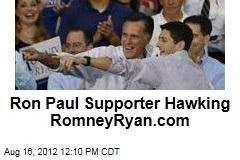 Ron Paul Supporter Hawking RomneyRyan.com