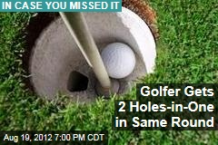 Golfer Gets 2 Holes-in-One in Same Round