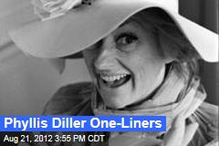 Phyllis Diller One-Liners