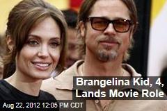 Brangelina Kid, 4, Lands Movie Role