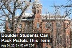 Colorado U to Students: Please Leave Guns at Home