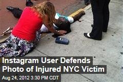 Instagram User Defends Photo of Injured NYC Victim