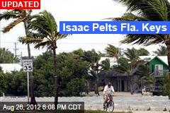 Isaac Begins Pelting Fla. Keys