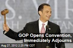 GOP Opens Convention, Immediately Adjourns