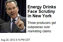 Energy Drinks Face Scrutiny in New York
