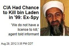CIA Had Chance to Kill bin Laden in '99: Ex-Spy