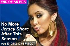No More Jersey Shore After This Season
