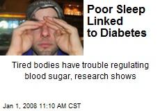 Poor Sleep Linked to Diabetes