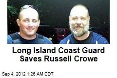 Long Island Coast Guard Saves Russell Crowe