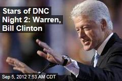Stars of DNC Night 2: Warren, Bill Clinton