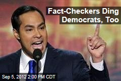 Fact-Checkers Ding Democrats, Too