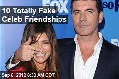 10 Totally Fake Celeb Friendships
