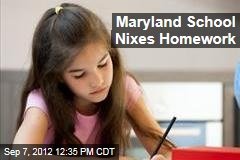 Maryland School Nixes Homework