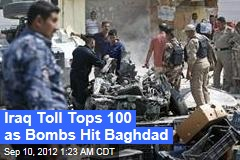 Iraq Toll Tops 100 as Bombs Hit Baghdad