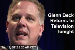 Glenn Beck Returns to Television Tonight