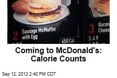 Coming to McDonald's: Calorie Counts