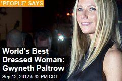 World's Best Dressed Woman: Gwyneth Paltrow