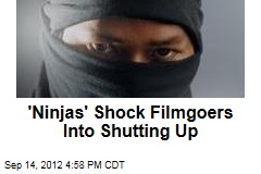 Texting at the Movies? 'Ninjas' Await