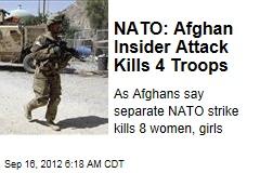 NATO: Afghan Insider Attack Kills 4 Troops