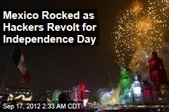 Mexican Hackers Strike in Independence Day Protest