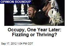 Occupy, One Year Later: Fizzling or Thriving?