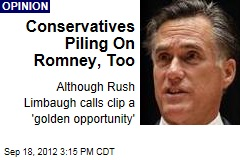 Conservatives Piling On Romney, Too